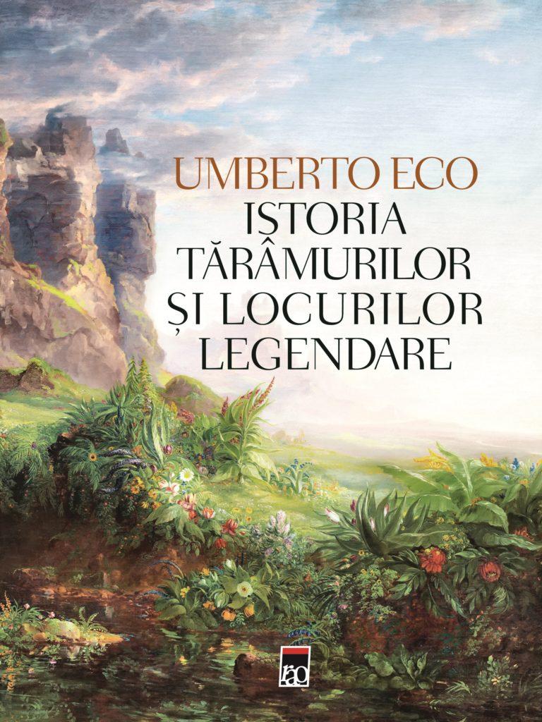 "Umberto Eco - ""Istoria taramurilor si locurilor legendare"""