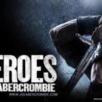 """The Heroes"" – Joe Abercrombie"