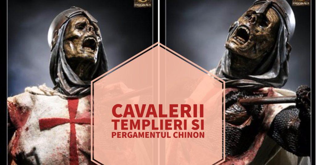 Cavalerii Templieri si Pergamentul Chinon