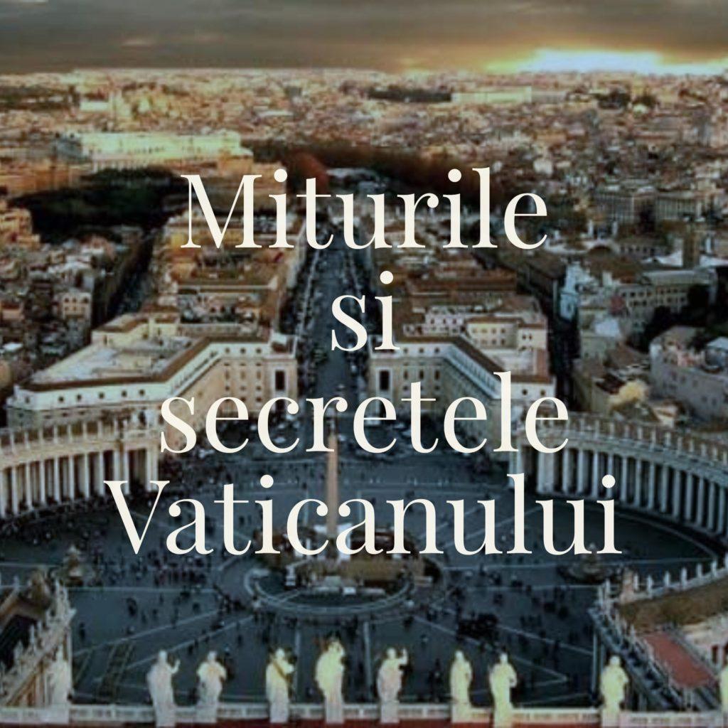 Miturile si secretele Vaticanului