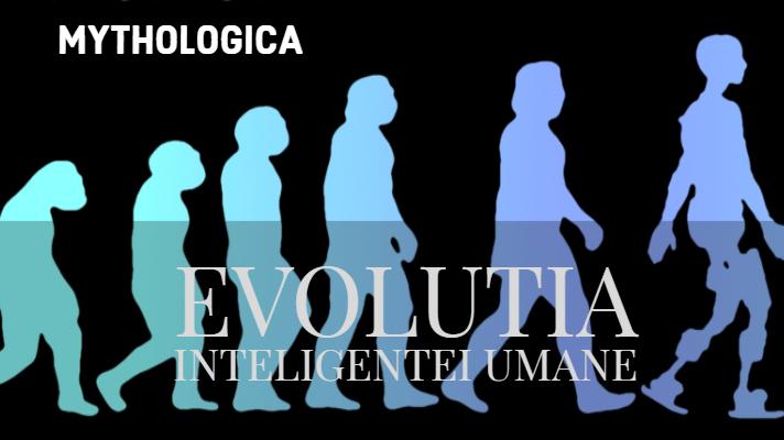evolutia inteligentei umane