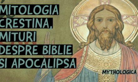 Mitologia crestina:  Biblia si Apocalipsa