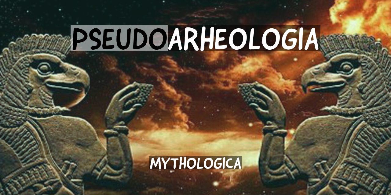 Pseudoarheologia: extraterestrii antici si teorii ale conspiratiei