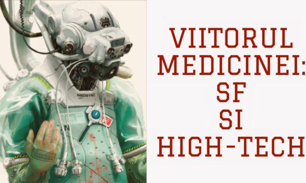 Viitorul medicinei: SF si high-tech in terapie genetica, inginerie inversata, hibrizi si roboti medicali