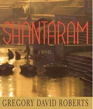 Shantaram – o carte evadata din inchisoarea sufletului