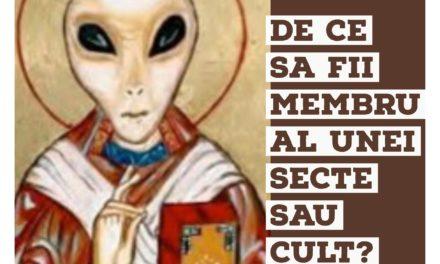 De ce sa fii membru al unei secte sau cult?