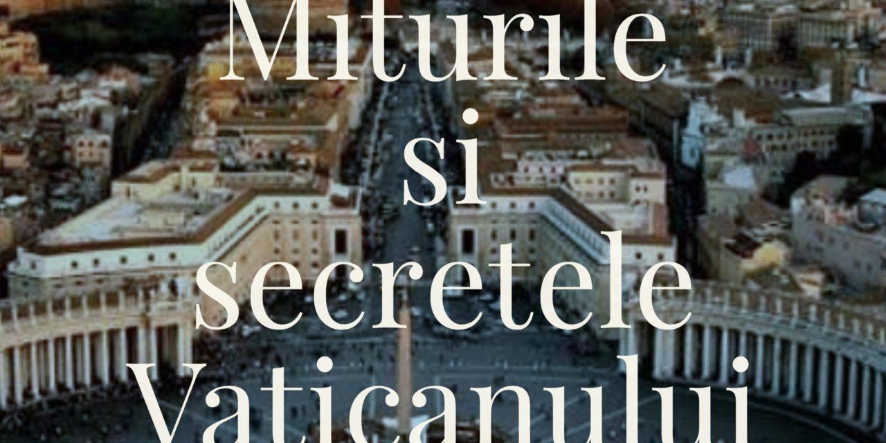 Miturile si secretele Vaticanului | Mythologica ro