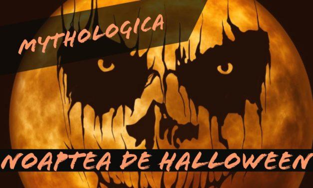 Saptamana de Halloween la Mythologica