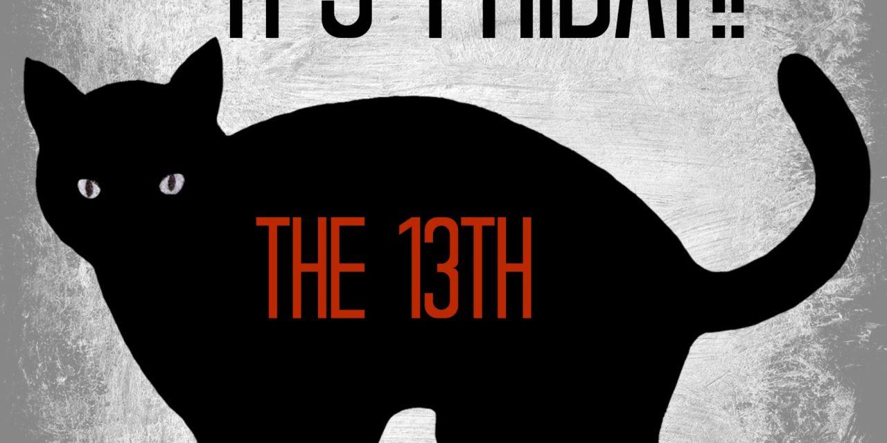 Vineri 13, ghinion sau superstitie?