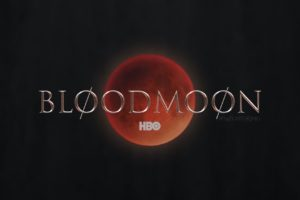 Bloodmoon – noul serial HBO, continuarea Game of Thrones